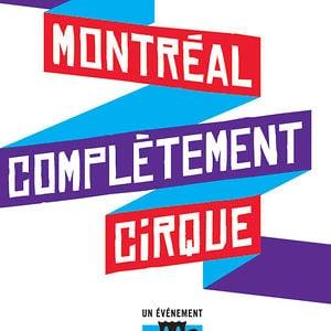 Profile picture for MONTRÉAL COMPLÈTEMENT CiRQUE