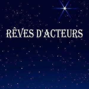 Profile picture for Rêves d'Acteurs