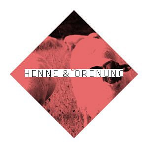 Profile picture for Henne & Ordnung