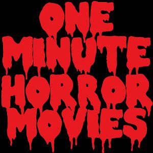 Profile picture for One Minute Horror Movies