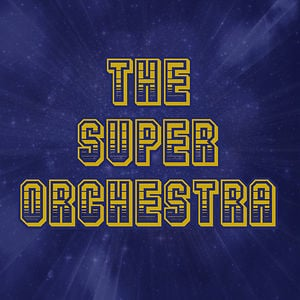 Profile picture for The Super Orchestra