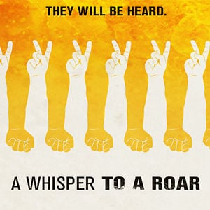 """Profile picture for """"A Whisper to a Roar"""" Doc"""