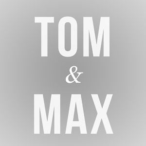 Profile picture for Tom & Max
