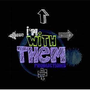 Profile picture for I'm With Them Productions