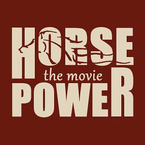 Profile picture for Horsepower the Movie
