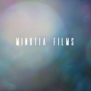 Profile picture for Minutia Films