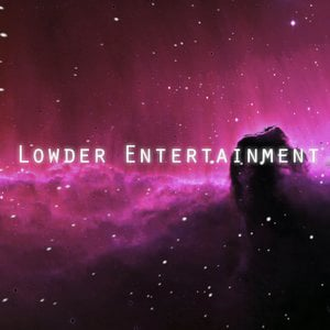 Profile picture for Lowder Entertainment