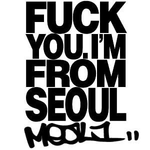 Profile picture for FUCKYOUI'MFROMSEOUL