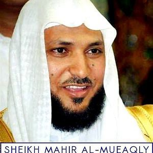 Profile picture for Sheikh Maher Al-Mueaqly