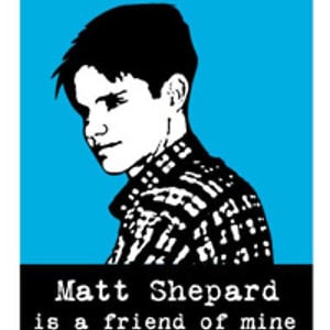 Profile picture for Matt Shepard is a Friend of Mine