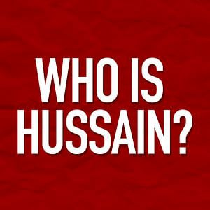 Profile picture for Who is Hussain?
