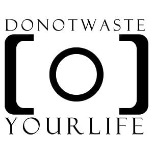 Profile picture for DONOTWASTEYOURLIFE