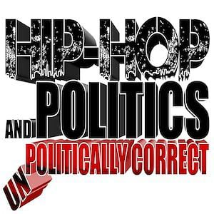 Profile picture for HIPHOP AND POLITICS