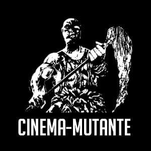 Profile picture for CINEMA-MUTANTE
