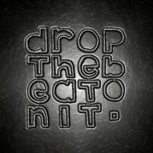 Profile picture for dropthebeatonit