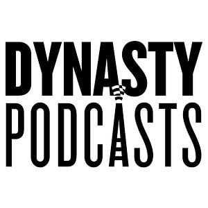 Profile picture for Dynasty Podcasts