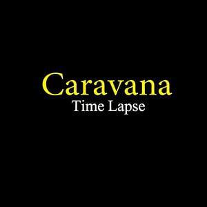 Profile picture for Caravana Time Lapse
