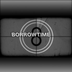 Profile picture for Borrowtime Films