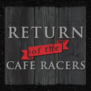 Profile picture for Return of the Cafe Racers