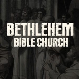Profile picture for Bethlehem Bible Church