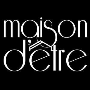 Profile picture for Maison d'être