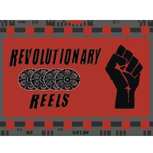 Profile picture for REVOLUTIONARY REELS