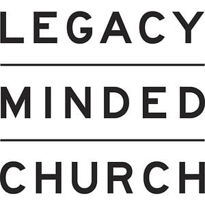 Profile picture for Legacy Minded Church