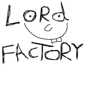 Profile picture for Lord Factory