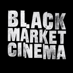 Profile picture for Black Market Cinema