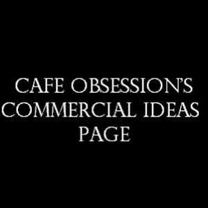 Profile picture for Cafe Obsession Commercial Ideas