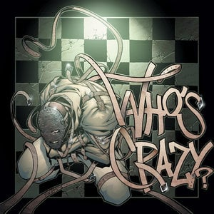 Profile picture for Who's Crazy?