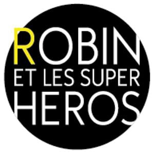 Profile picture for Robin et les Super Héros