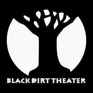 Profile picture for Black Dirt Theater