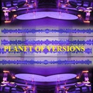 Profile picture for PLANET OF VERSIONS