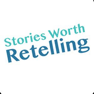 Profile picture for Stories Worth Retelling