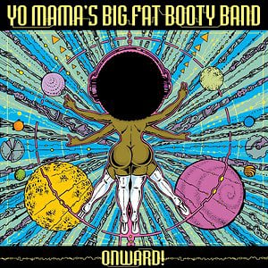 Profile picture for Yo Mama's Big Fat Booty Band