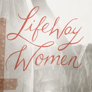 Profile picture for LifeWay Women