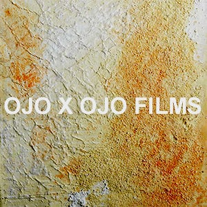 Profile picture for OJO X OJO FILMS