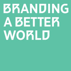 Profile picture for Branding a Better World