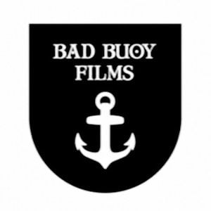 Profile picture for Bad Buoy Films
