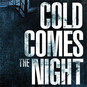 Profile picture for COLD COMES THE NIGHT