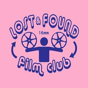 Profile picture for Lost & Found Film Club