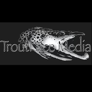 Profile picture for TroutFace Media