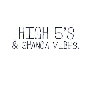 Profile picture for High 5's & Shanga Vibes