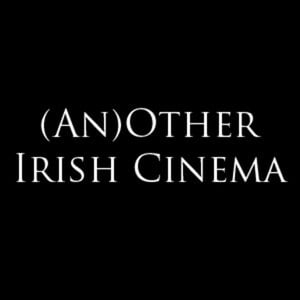 Profile picture for (An)Other Irish Cinema