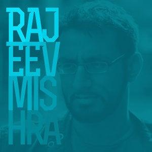 Profile picture for Rajeev Mishra