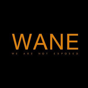 Profile picture for WANE - We Are Not Exposed