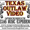 Texas Outlaw Video