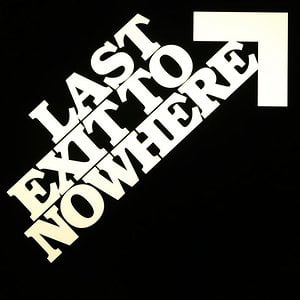 Profile picture for Last Exit to Nowhere