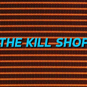 Profile picture for [THE KILL SHOP]